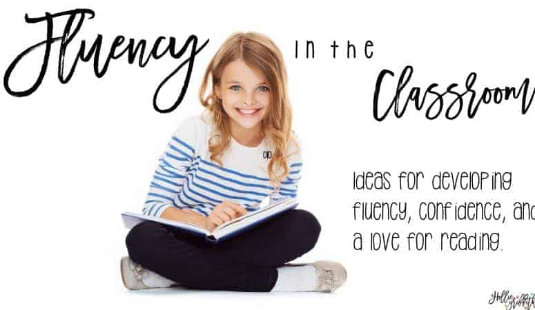 Fluency in the Classroom