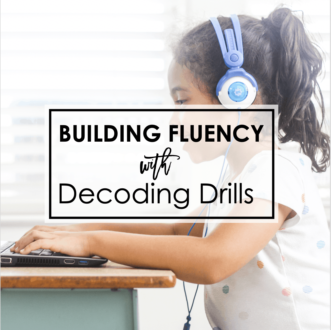 Decoding Drills for Fluency – Phonics Fast Reads